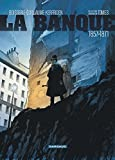 Banque (La) - tome 3 - Comptes d'Haussmann (Les)