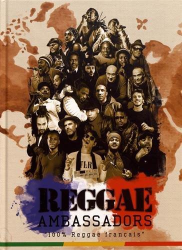 Reggae Ambassadors : 100% Reggae français par Collectif