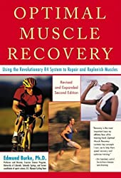 Optimal Muscle Performance and Recovery: Using the Revolutionary R4 System to Repair and Replenish Muscles for Peak Performance