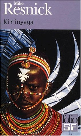 Kirinyaga (Folio Science Fiction)