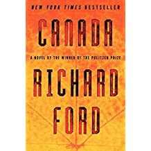 Canada by Richard Ford (2012-05-22)