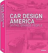 Car Design America: Myths, Brands, People