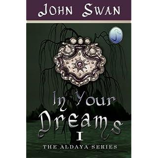 In Your Dreams: The Aldaya Series