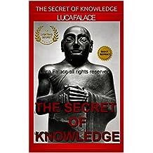 THE SECRET OF KNOWLEDGE: LIGHTING SECRET (KNOWLEDGE Book 2) (English Edition)