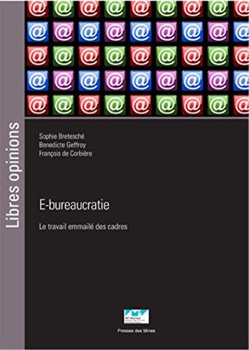E-bureaucratie: Le travail emmailé des cadres par François de Corbière
