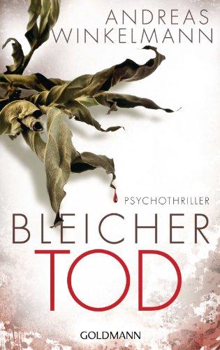 Bleicher Tod: Psychothriller (German Edition)
