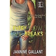 Every Vow She Breaks by Jannine Gallant (2016-03-01)