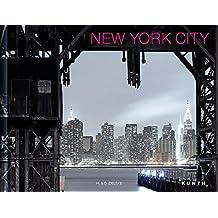 NEW YORK CITY (KUNTH Bildbände/Illustrierte Bücher)