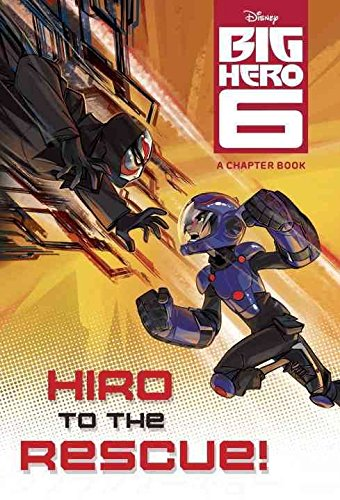 [(Big Hero 6: Hiro to the Rescue!)] [By (author) Victoria Saxon ] published on (September, 2014)
