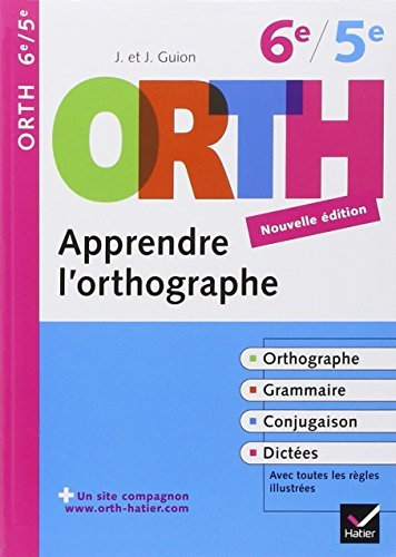 Apprendre L'Orthographe: Apprendre L'Orthographe 6e/5e by Jeanine Guion (2009-07-03)