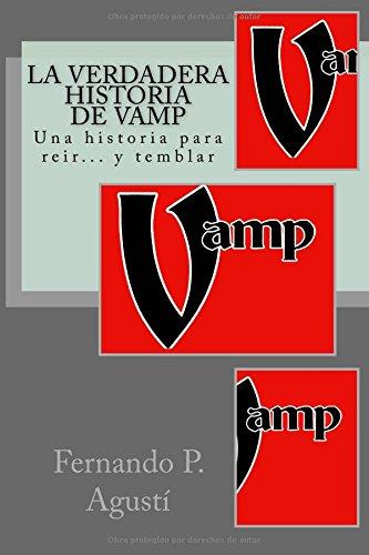 La verdadera historia de Vamp