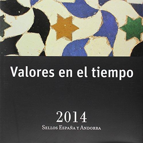 Valores En El Tiempo. Sellos De España Y Andorra. 2014