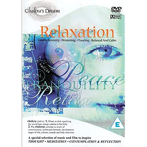 Chakra's Dream: Relaxation
