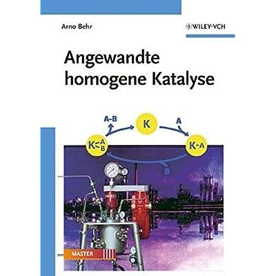 Angewandte Homogene Katalyse PDF Download - FrisoTylar