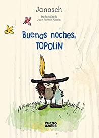 Buenas noches, Topolín par  Janosch