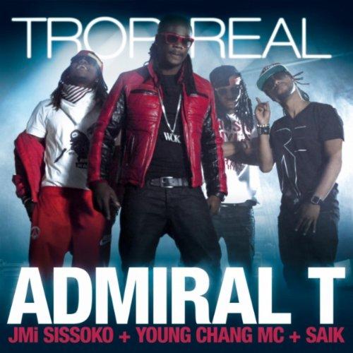 Trop Real (feat. Jim Sissoko, Young Chang Mc & Saik)