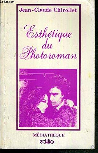 Esthétique du photoroman (Collection Médiathèque)