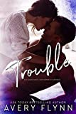 Trouble: A Bad Boy Homecoming/B-Squad Novella