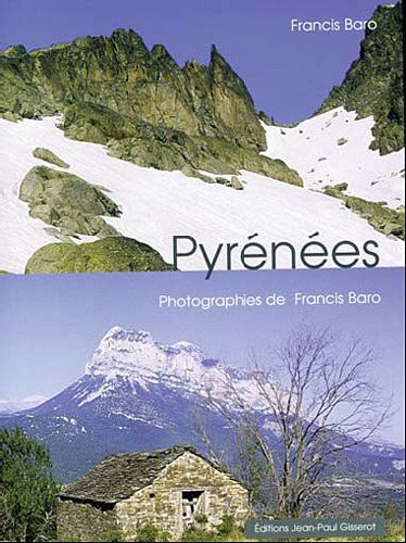 Les Pyrenees Prix Promo par Francis Baro