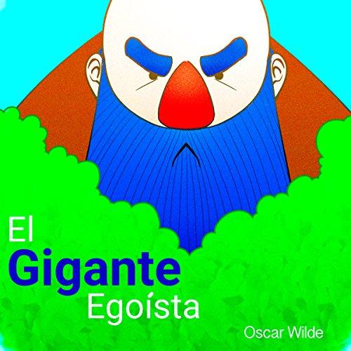 Análisis: El gigante egoísta - Oscar Wilde [Analysis: The Selfish Giant by Oscar Wilde]  Audiolibri