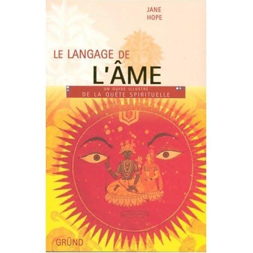 Le langage de l'âme : Un guide illustré de la quête spirituelle