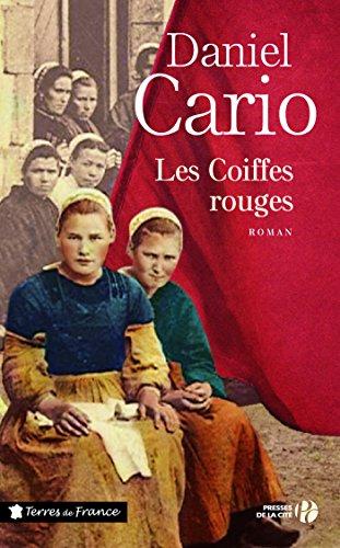 Les coiffes rouges (TERRES FRANCE) par Daniel CARIO