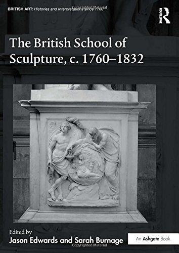 The British School of Sculpture, c.1760-1832 Cover Image