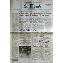 MONDE (LE) [No 14323] du 13/02/1991 - LA GUERRE DU GOLF ET LA STRATEGIE DES ALLIES - BUSH ANNONCE QUE LA PHASE DES RAIDS AERIENS EST PROLONGEE - GORBATCHEV - LE PACTE DE VARSOVIE VA ETRE DISSOUS - INCERTITUDES SOVIETIQUES PAR AMALRIC - LES ECRANS DU FUTUR - THOMSON COMMERCIALE UN TELEVISEUR DE GRANDE LARGEUR COMPATIBLE AVEC LES IMAGES HAUTE DEFINITION - CONDAMNATIONS A PEKIN