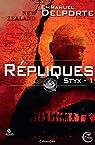 Styx, tome 1 : Répliques par Delporte