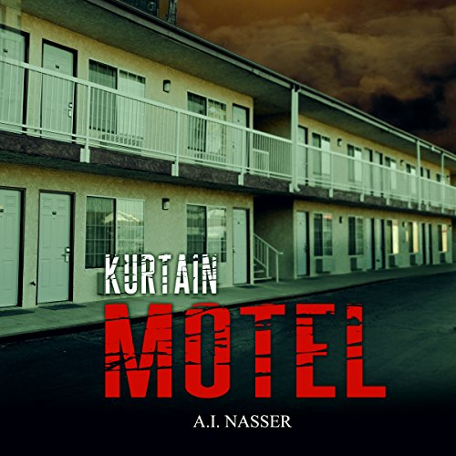 Kurtain Motel: The Sin Series, Book 1