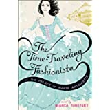 The Time-Traveling Fashionista at the Palace of Marie Antoinette (English Edition)