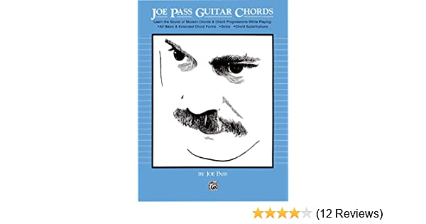 Joe Pass Guitar Chords: Learn the Sound of Modern Chords & Chord ...