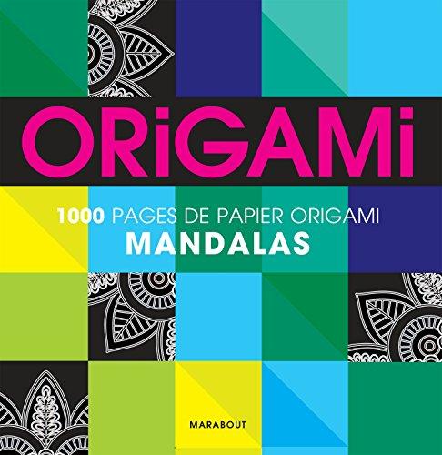 1000 pages de papier origami MANDALA par Collectif