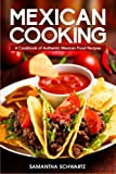Best Mexican Cookbooks - Mexican Cooking: A Cookbook of Authentic Mexican Food Review