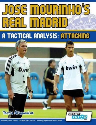 Jose Mourinho's Real Madrid - A Tactical Analysis: Attacking por Terzis Athanasios