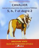 CAVALIER 5 à 7 et DEGRE 2