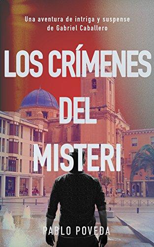 Los Crímenes del Misteri: Una aventura de intriga y suspense de Gabriel Caballero (Series detective privado crimen y misterio nº 4)