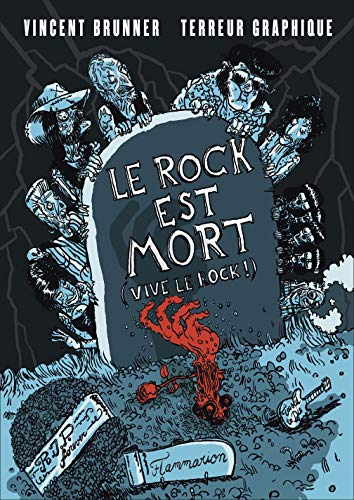 Le rock est mort (Vive le rock !) par Vincent Brunner