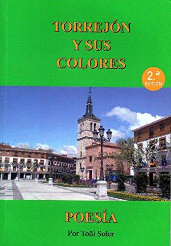 Torrejón y sus Colores: Trilogía