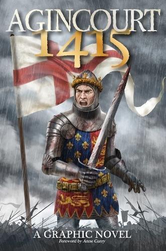 Agincourt 1415: A Graphic Novel