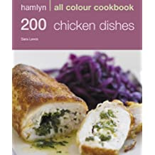 Hamlyn All Colour Cookery: 200 Chicken Dishes: Hamlyn All Colour Cookbook (English Edition)
