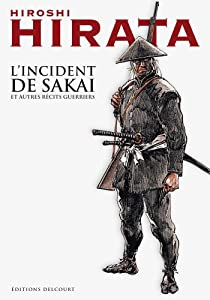 L'incident de Sakai et autres récits guerriers Edition simple One-shot