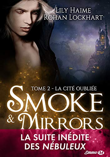 La Cité oubliée: Smoke and Mirrors, T2