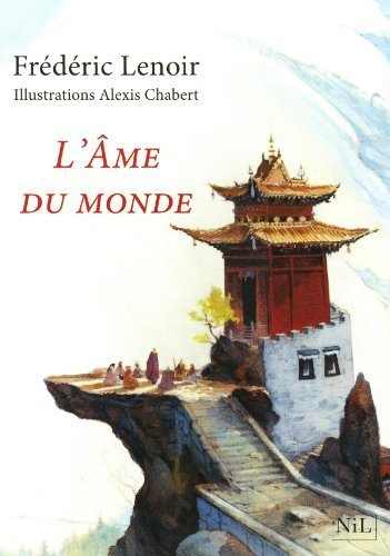 L'Âme Du Monde - Édition Illustrée De LENOIR, Frédéric 2013 Broché