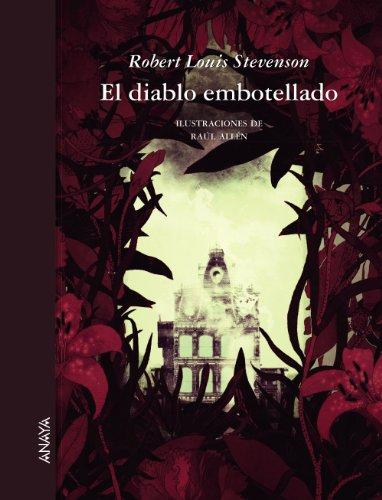 El diablo embotellado (Literatura Infantil (6-11 Años) - Relatos Ilustrados) por Robert Louis Stevenson
