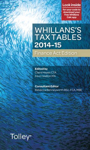 Whillans's Tax Tables 2014-15 (Finance Act edition) (Taxation-finance Act 2014)