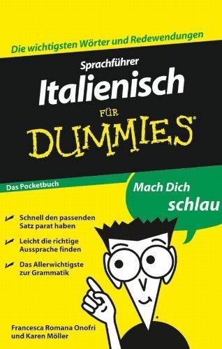 Sprachführer Italienisch für Dummies Das Pocketbuch (Sprachführer Kindle Italienisch)