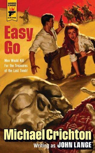 Easy Go (Hard Case Crime) by Michael Crichton (2013-10-29)