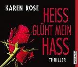 Heiß glüht mein Hass - Karen Rose