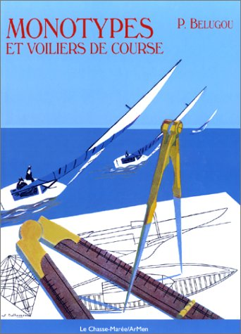 Monotypes et voiliers de course